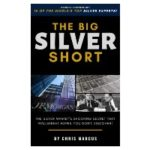 The Silver Short, Proven and Probable